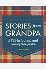 Stories from Grandpa: A Fill-In Journal and Family Keepsake Paperback