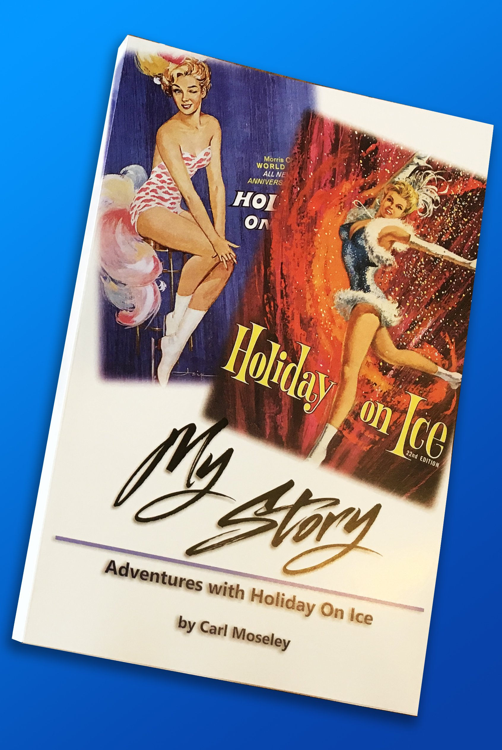 My Story: Adventures with Holiday On Ice ebook