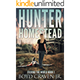 HUNTER HOMESTEAD (FEEDING THE WORLD Book 1)
