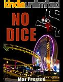 No Dice (A Detective Dave Mason Mystery Book 1)