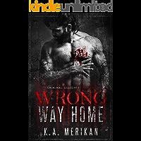 Wrong Way Home: Taken (Criminal Delights Book 1)