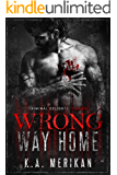 Wrong Way Home: Taken (Criminal Delights Book 1)