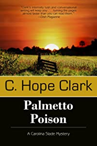 Palmetto Poison (A Carolina Slade Mystery Book 3)