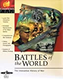 Battles of the World - The Interactive History of War
