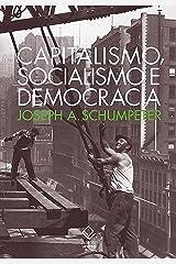 Capitalismo, socialismo e democracia (Portuguese Edition) Kindle Edition