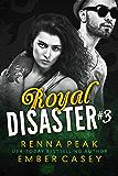 Royal Disaster #3