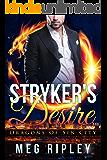 Stryker's Desire (Dragons Of Sin City)