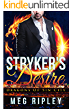 Stryker's Desire (Dragons Of Sin City Book 1)