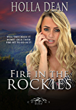 Fire in the Rockies (Corbin's Bend, Season Four Book 7)