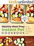 The Healthy Meal Prep Instant Pot® Cookbook: No-Fuss Recipes for Nutritious, Ready-to-Go Meals
