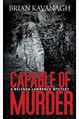 Capable of Murder (The Belinda Lawrence Mystery Series Book 1) Kindle Edition