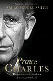 Prince Charles: 'The misunderstood Prince'