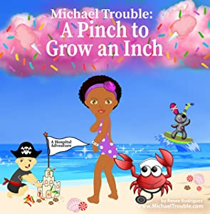 Michael Trouble: A Pinch To Grow an Inch