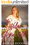The Widow of Rose Hill (The Women of Rose Hill Book 2)
