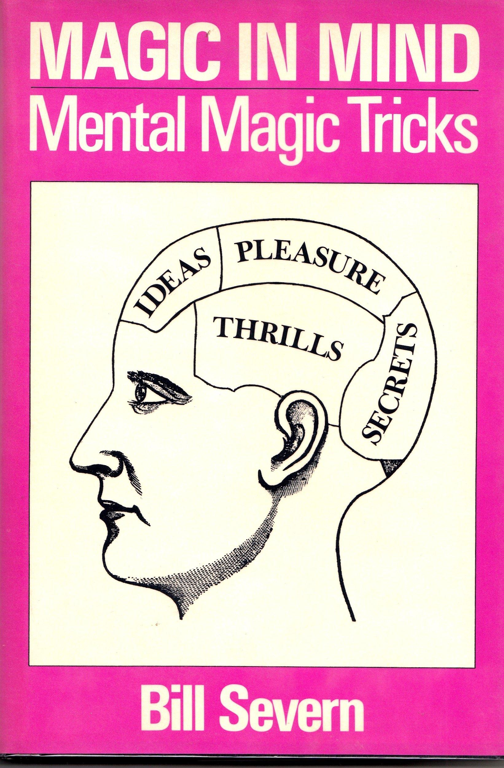 Magic in Mind: Mental Magic Tricks: Bill Severn