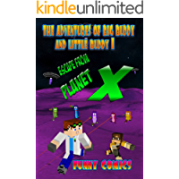 Escape From Planet X (The Adventures Of Big Buddy And Little Buddy Book 1)