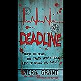 Deadline (The Newsflesh Trilogy Book 2) (English Edition)