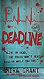 Deadline (Newsflesh Book 2)