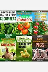 6 books in 1 - Agriculture, Agronomy, Animal Husbandry, Sustainable Agriculture, Tropical Agriculture, Farm Animals, Vegetables, Fruit Trees, Chickens, ... Tomatoes, Cucumbers (How To Do Agriculture) Kindle Edition
