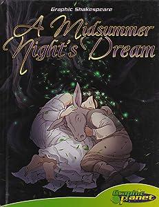 Midsummer Night's Dream (Graphic Shakespeare)