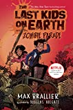 The Last Kids on Earth and the Zombie Parade