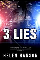 3 LIES: A Masters CIA Thriller (The Masters CIA Thriller Series Book 1) Kindle Edition