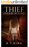 Thief Underground (The Victoria Institute Book 2)