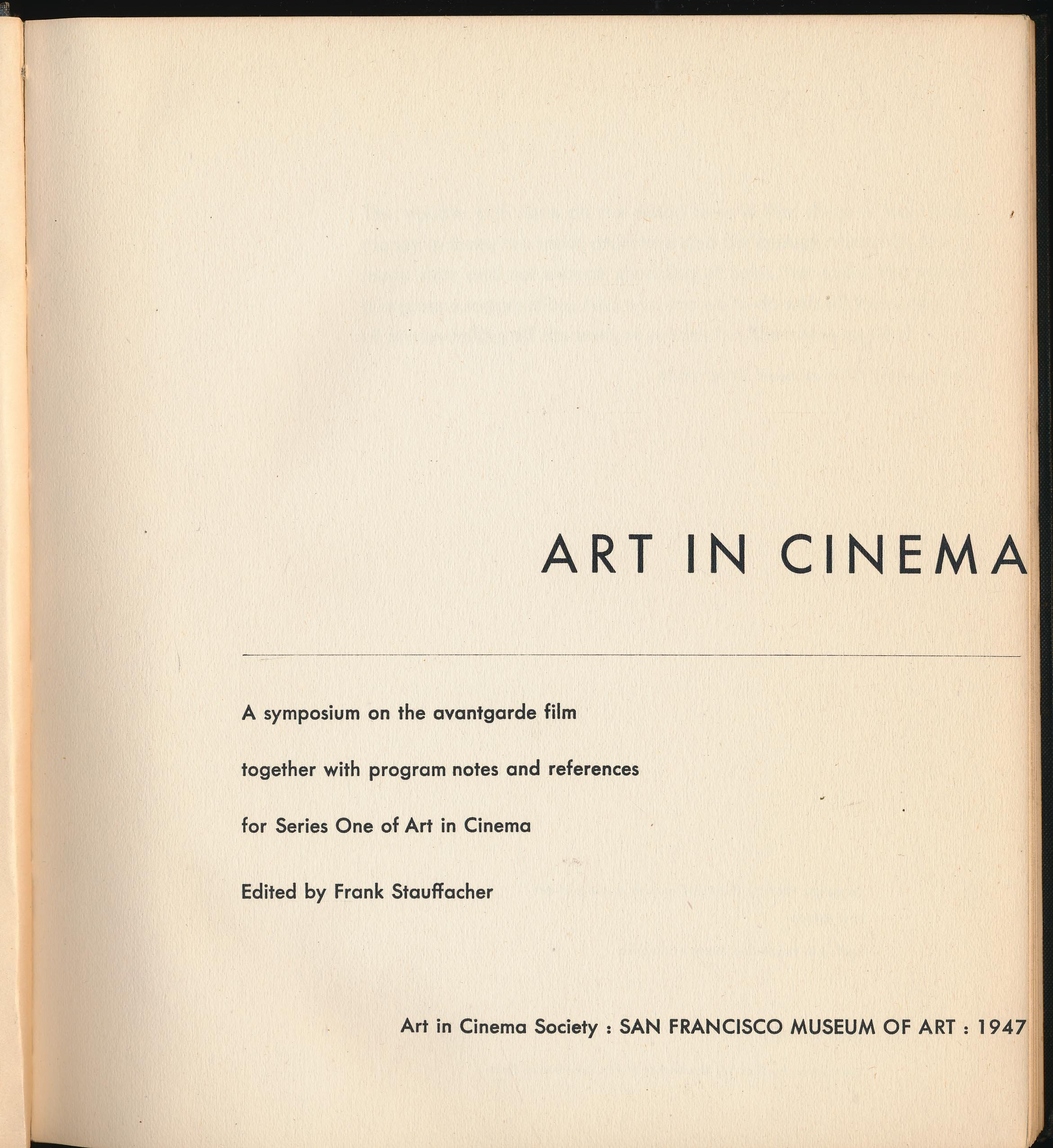 Art In Cinema A Symposium On The Avantgarde Film Together With Program Notes And References For Series One Of Hardcover 1947