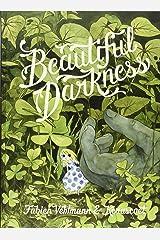 Beautiful Darkness Hardcover