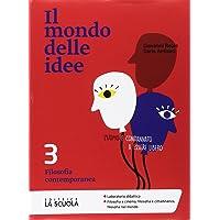 Il mondo delle idee. CLIL. Per le Scuole superiori. Con e-book. Con espansione online: 3