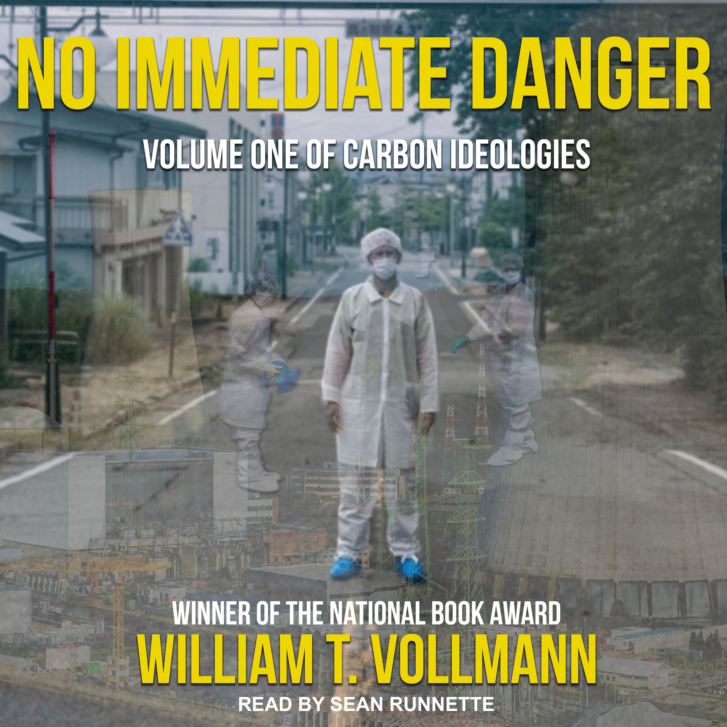 No Immediate Danger: Carbon Ideologies, Volume One