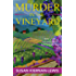 Murder in the Vineyard: Book 12 of the Maggie Newberry Mysteries