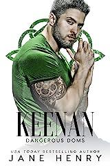 Keenan: A Dark Irish Mafia Romance (Dangerous Doms) Kindle Edition
