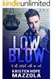 Low Blow (Shots On Goal Standalone Series Book 4)