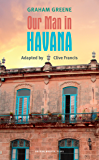Our Man in Havana (Oberon Modern Plays)