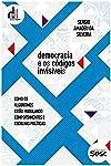 Democracia e os códigos invisíveis: Como os algoritmos estão modulando comportamentos e escolhas políticas