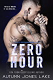 Zero Hour: A Prequel to Zero Tolerance: Lost Kings MC® #11.5