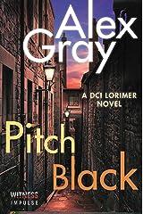 Pitch Black: A DCI Lorimer Novel (William Lorimer Book 5) Kindle Edition