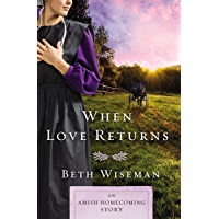 When Love Returns: An Amish Homecoming Story