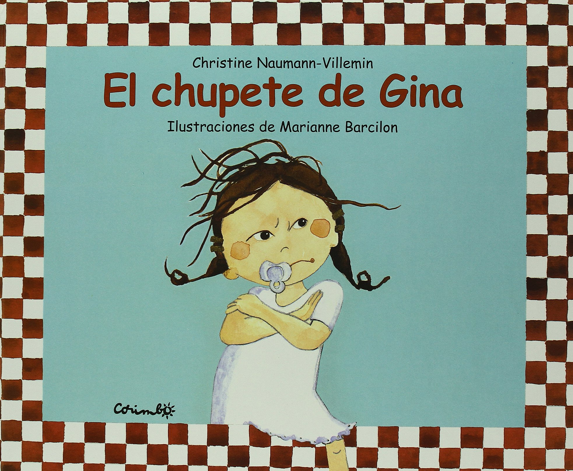 El Chupete de Gina (English and Spanish Edition): Villemin ...