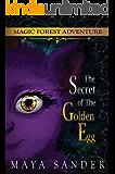 Magic Forest Adventure: The Secret of The Golden Egg