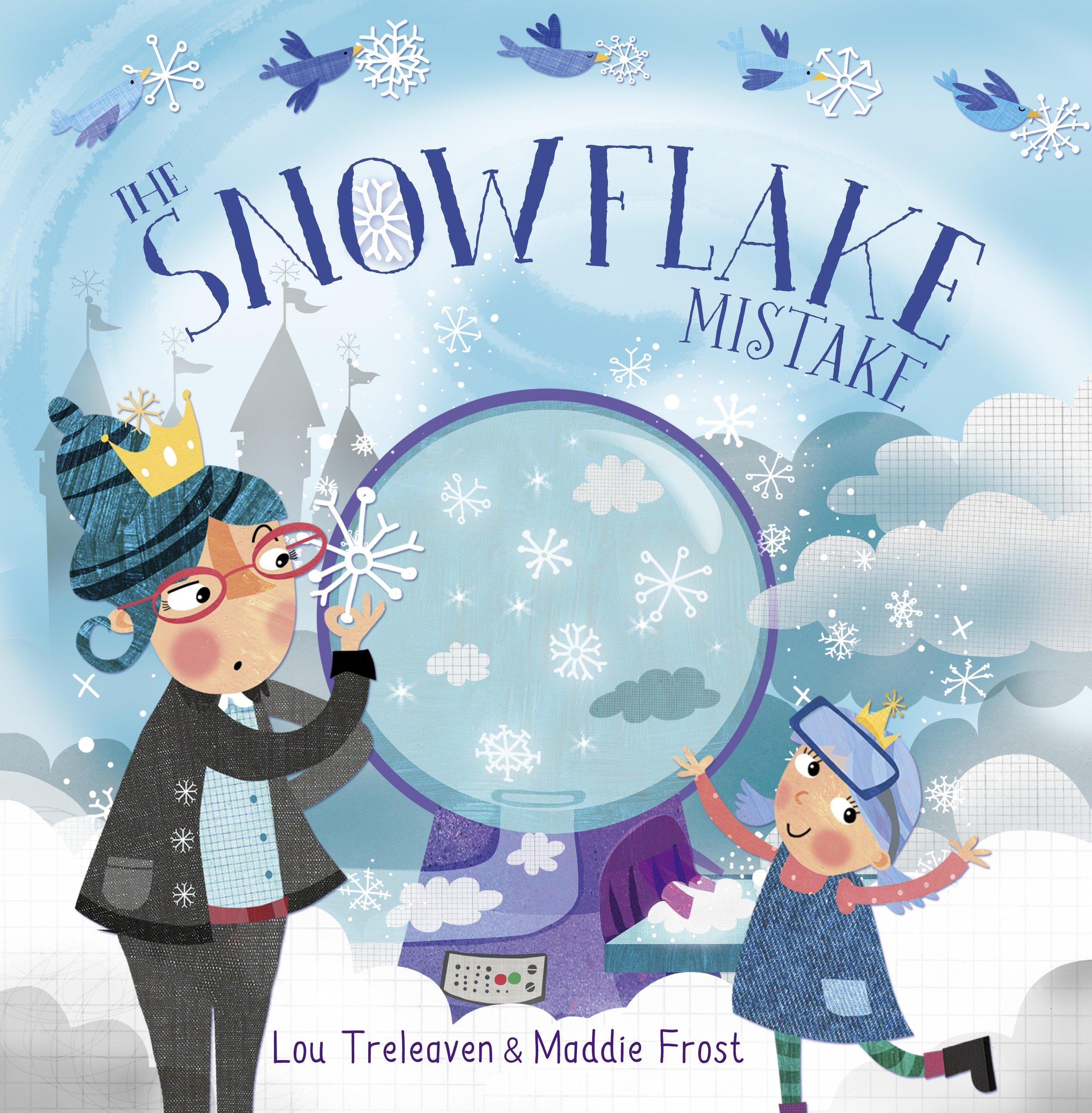 The Snowflake Mistake: Amazon.co.uk: Treleaven, Lou: Books