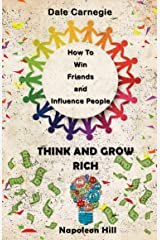 How To Win Friends And Influence People & Think And Grow Rich Kindle Edition