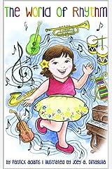 The World of Rhythm Kindle Edition
