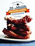 This Old Gal's 30-Minute Pressure Cooker Cookbook: Nearly 100 Satisfying Recipes for Your Instant Pot, Pressure Cooker, and Slow Cooker
