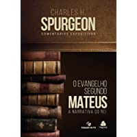 MATEUS, O Evangelho segundo: A narrativa do Rei