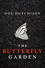 The Butterfly Garden (The Collector Book 1) Kindle Edition