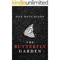 The Butterfly Garden (The Collector Series Book 1) (English Edition)