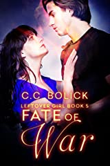 Fate of War (Leftover Girl Book 5) Kindle Edition