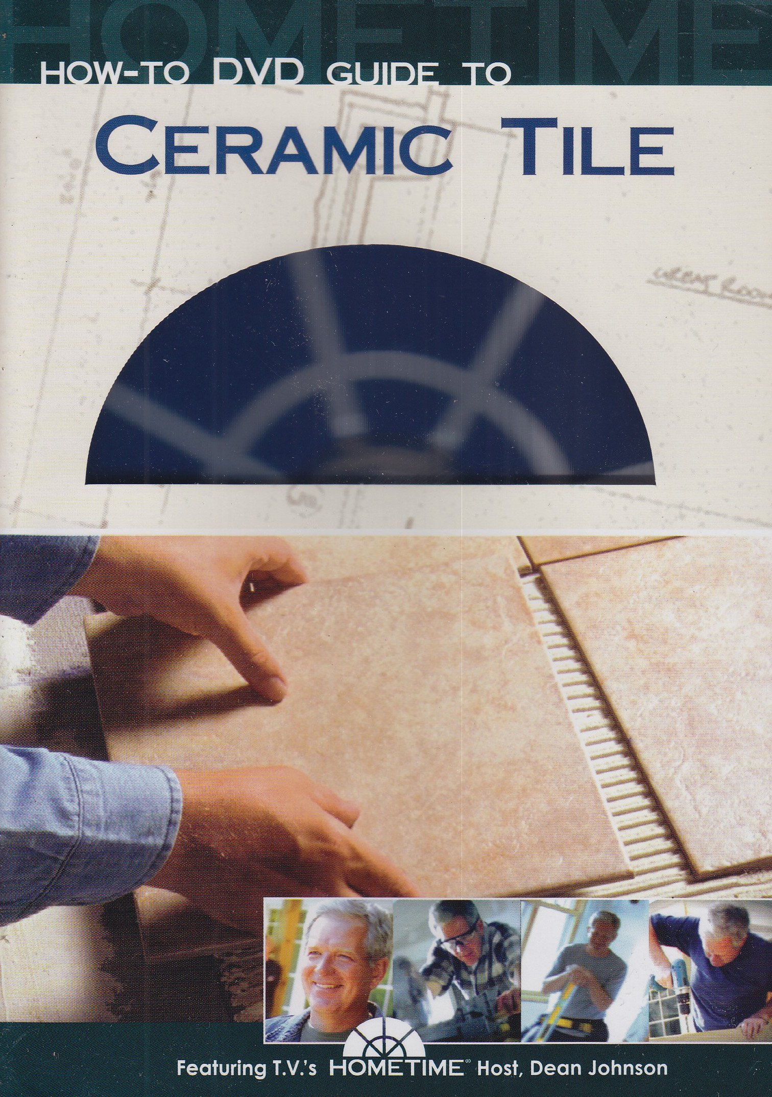 Hometime: How-To Guide to Ceramic Tile by Hometime